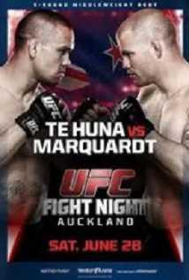 Ufc Fight Night 43: Te Huna Vs. Marquardt