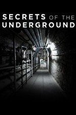 Secrets Of The Underground: Season 1