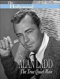 Alan Ladd: The True Quiet Man
