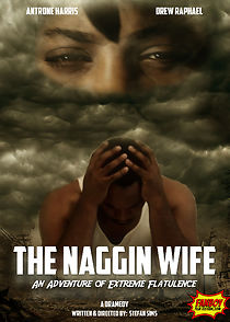 The Naggin Wife: An Adventure Of Extreme Flatulence