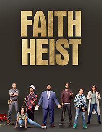 Faith Heist (tv Movie)