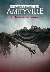 Famously Haunted: Amityville