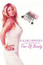 Rachel Hunter's Tour Of Beauty: Season 2