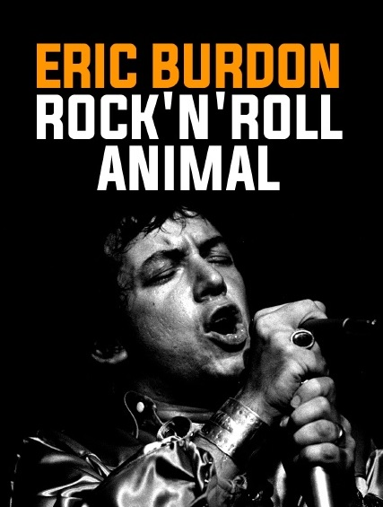 Eric Burdon, Rock' N' Roll Animal