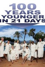 100 Years Younger In 21 Days: Season 1