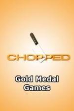 Chopped: Gold Medal Games: Season 1