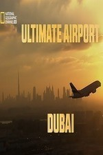Ultimate Airport Dubai: Season 3