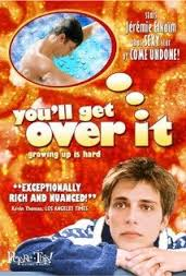 You'll Get Over It