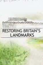 Restoring Britain's Landmarks: Season 1