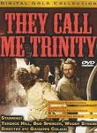 They Call Me Trinity.