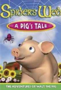 Spider's Web: A Pig's Tale