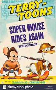 Super Mouse Rides Again
