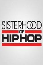 Sisterhood Of Hip Hop: Season 1