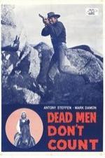 Dead Men Dont Count