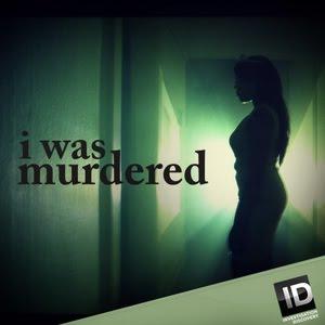 I Was Murdered: Season 1