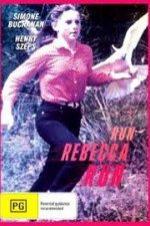 Run Rebecca, Run!
