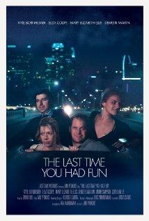 The Last Time You Had Fun