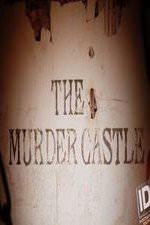 The Murder Castle: Season 1