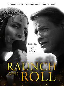 Raunch & Roll