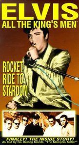 Elvis: All The King's Men (vol. 2) - Rocket Ride To Stardom