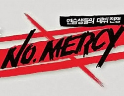 No Mercy (mnet & Starship Survival Show)
