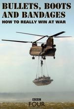 Bullets, Boots And Bandages: How To Really Win At War: Season 1