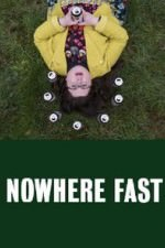 Nowhere Fast: Season 1