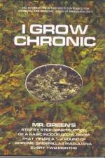 I Grow Chronic
