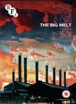 The Big Melt: How Steel Made Us Hard