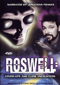 Roswell: Coverups & Close Encounters