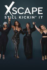 Xscape Still Kickin It: Season 1
