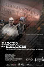 Dancing With Dictators: The Story Of The Last Foreign Publisher In Burma 1
