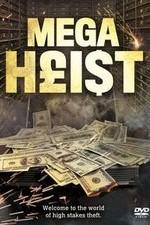 Mega Heist