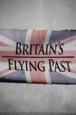 The Lancaster: Britain's Flying Past
