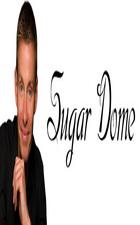 Sugar Dome: Season 1