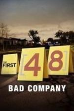 The First 48: Bad Company: Season 1