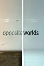 Opposite Worlds: Season 1