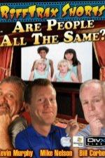 Rifftrax Are All People The Same
