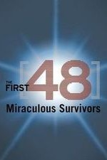 The First 48: Miraculous Survivors: Season 1