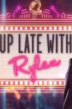 Up Late With Rylan: Season 1