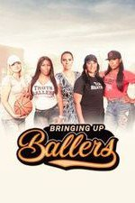 Bringing Up Ballers: Season 1