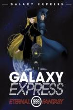 The Galaxy Express 999: The Eternal Fantasy