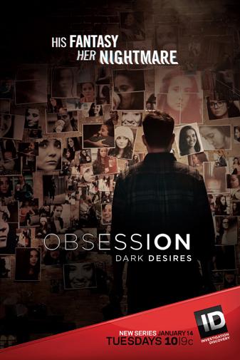 Obsession: Dark Desires: Season 1