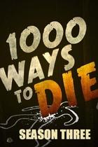 1000 Ways To Die: Season 3