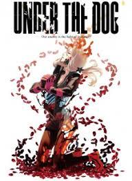 Under The Dog (2016)