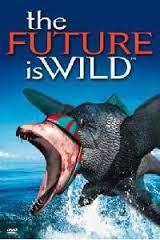 The Future Is Wild: Season 1