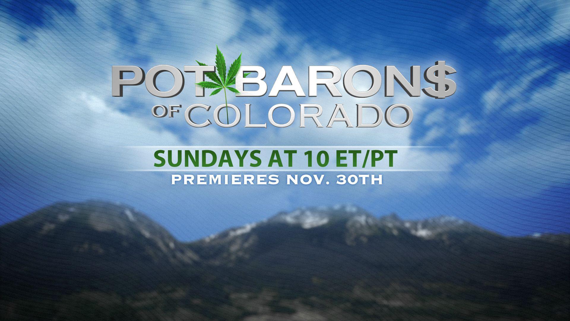 Pot Barons Of Colorado