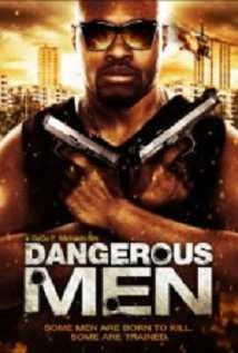 Dangerous Men: First Chapter
