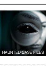 Haunted Case Files: Season 1