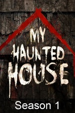 My Haunted House: Season 1